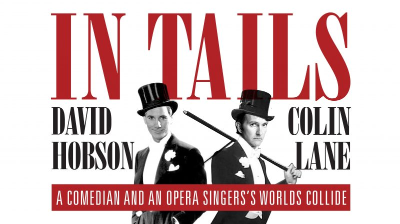 David Hobson and Colin Lane In Tails at The Art House