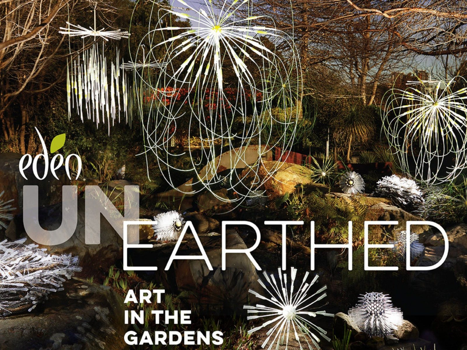 Eden Unearthed; Art in the Gardens