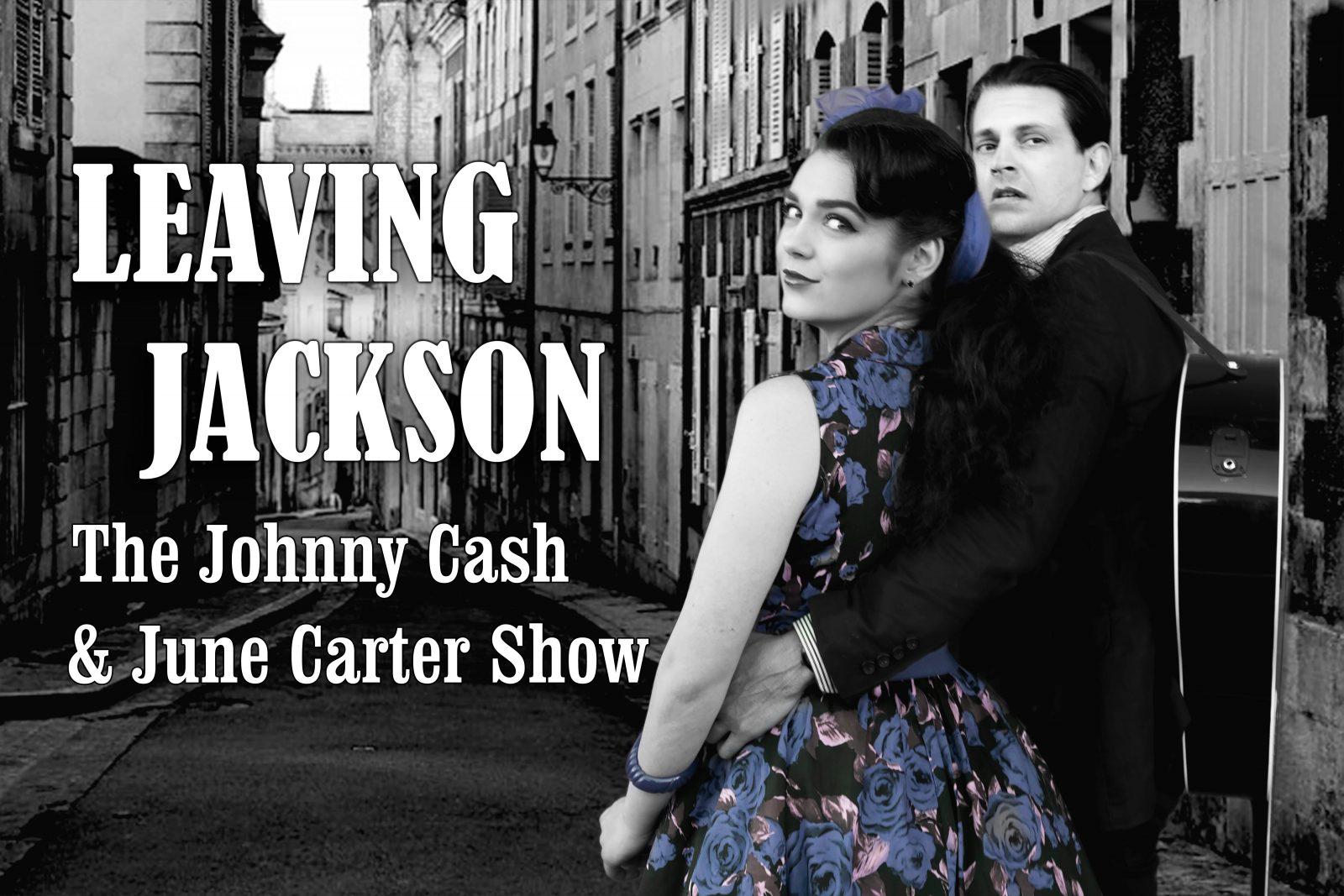 Leaving Jackson - The Johnny Cash & June Carter Show