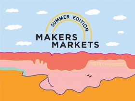 Makers Markets – Summer Edition