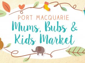 Port Macquarie Mums, Bubs and Kids Market