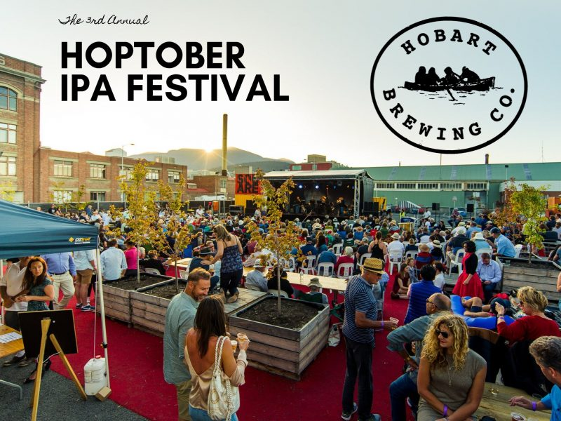 Hobart BRewing Company's annual celebration of the Hop flower: Hoptober IPA Festival