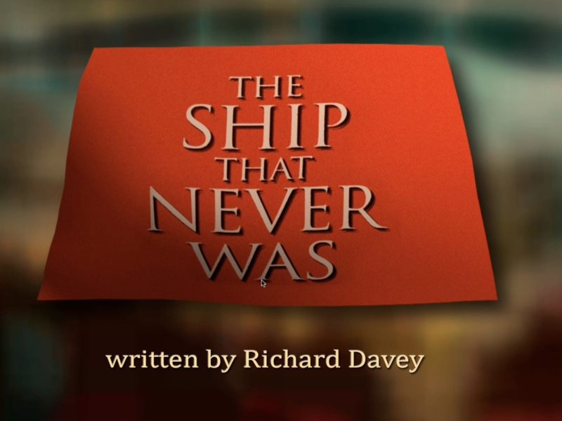 The Ship That Never Was by Richard Davey