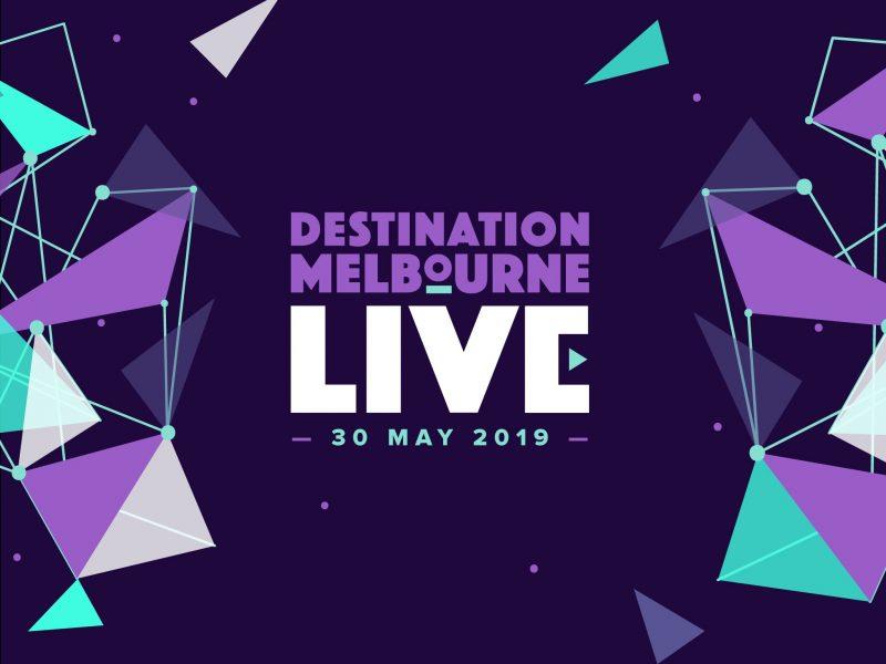 Destination Melbourne LIVE